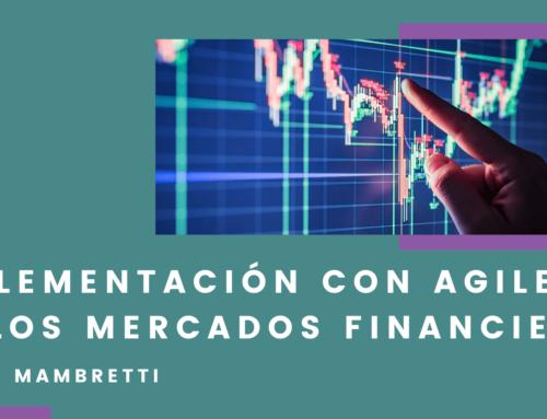 Implementación con Agile en los mercados financieros