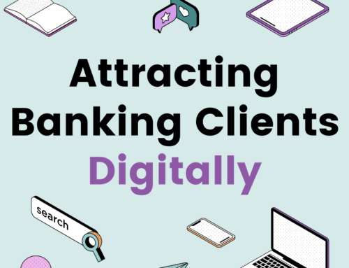Attracting Banking Clients Digitally