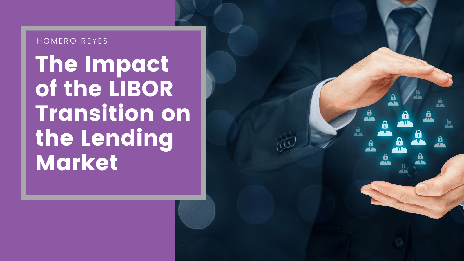 The impact of the LIBOR transition on the lending market
