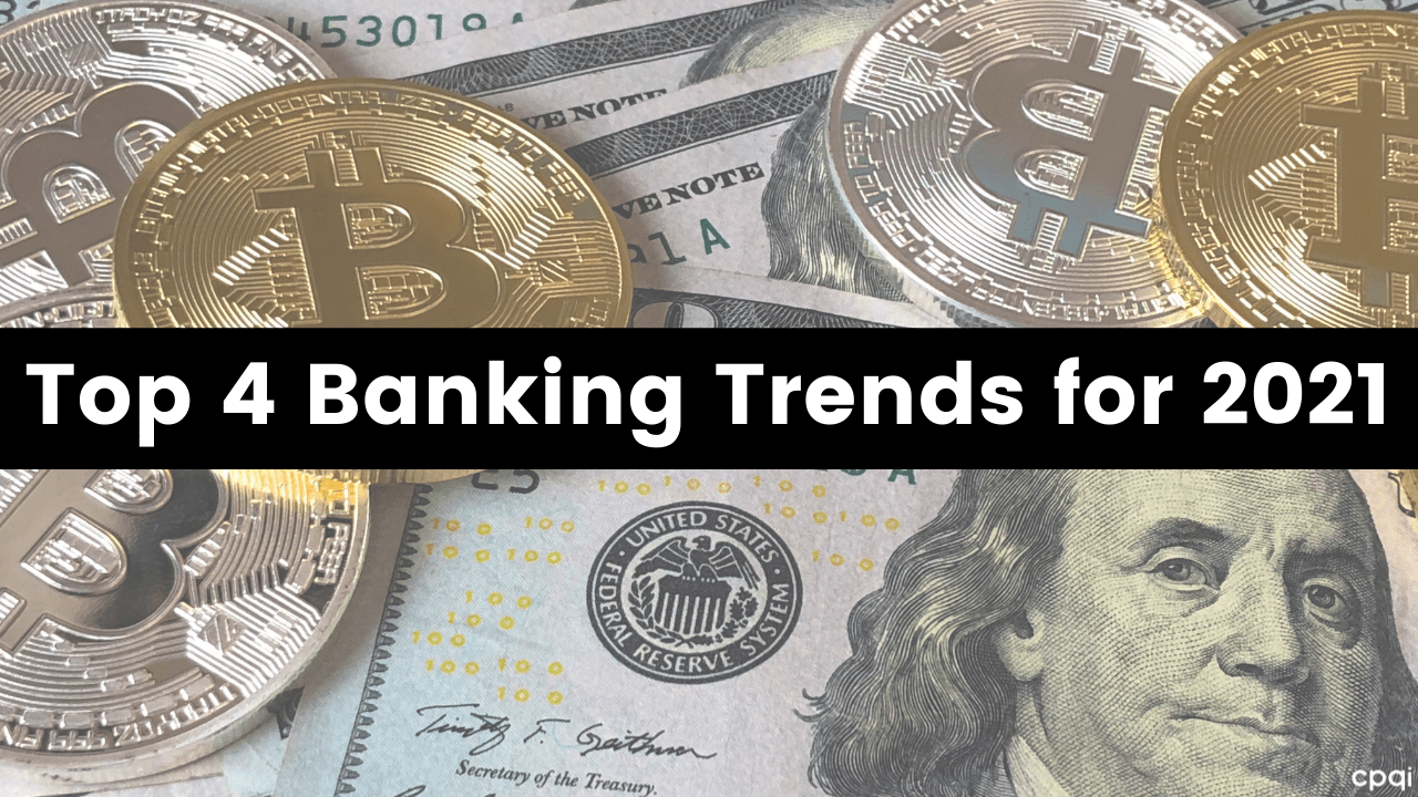 Banking Trends for 2021
