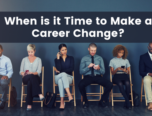 When is it Time to Make a Career Change?