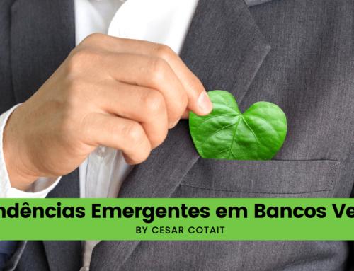 3 Tendências Emergentes em Bancos Verdes