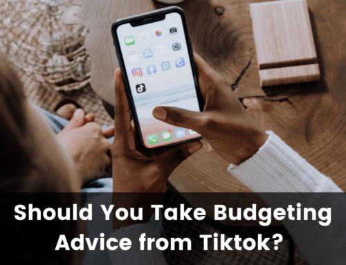 Should You Take Budgeting Advice from Tiktok?
