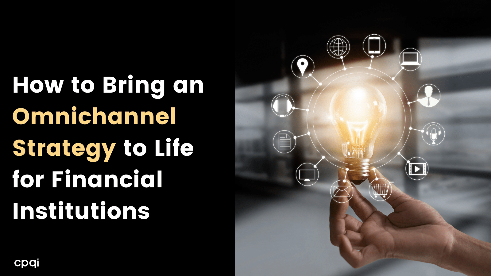 Omnichannel Strategy for Financial Institutions