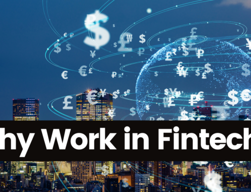 Why Work in FinTech