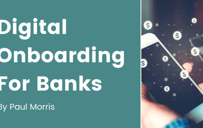 Digital Onboarding for Banks