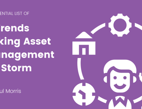 4 Trends Taking Asset Management by Storm