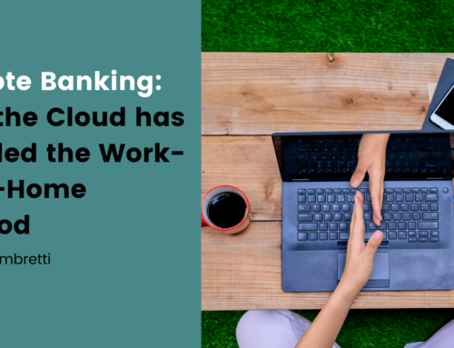 Remote Banking: How the Cloud has Enabled Working From Home