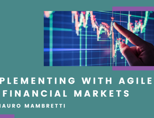 Implementing with Agile in Financial Markets