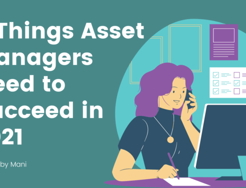 3 Things Asset Managers Need to Succeed in 2021